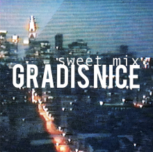 [3月下旬] Gradis Nice - Sweet Mix [Mix CD-R]