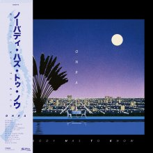 [3月下旬] ONRA - NOBODY HAS TO KNOW (2LP)<img class='new_mark_img2' src='//img.shop-pro.jp/img/new/icons14.gif' style='border:none;display:inline;margin:0px;padding:0px;width:auto;' />