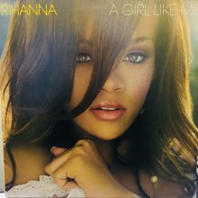 【USED】Rihanna ‎– A Girl Like Me   [2LP] [Jacket:EX- /Vinyl:VG+]