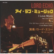 LORD ECHO feat. Lisa Tomlins I Love Music c/w Dub [7inch]