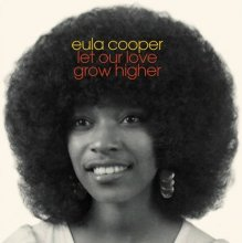 [5月中旬] EULA COOPER - Let Our Love Grow Higher (LP)<img class='new_mark_img2' src='//img.shop-pro.jp/img/new/icons14.gif' style='border:none;display:inline;margin:0px;padding:0px;width:auto;' />