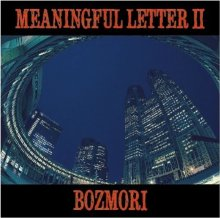 【100枚限定HIPHOP MIX】DJ BOZMORI - MEANINGFUL LETTER 2 (CD-R) <img class='new_mark_img2' src='//img.shop-pro.jp/img/new/icons55.gif' style='border:none;display:inline;margin:0px;padding:0px;width:auto;' />