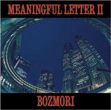 【100枚限定HIPHOP MIX】DJ BOZMORI - MEANINGFUL LETTER 2 (CD-R) <img class='new_mark_img2' src='https://img.shop-pro.jp/img/new/icons55.gif' style='border:none;display:inline;margin:0px;padding:0px;width:auto;' />