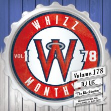 [2018年5月]【大人気新譜MIX!!!】Monthly whizz vol.178 / DJ UE(DJ ウエ)