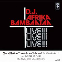 [7月中旬] 	AFRIKA BAMBAATAA- ZULU NATION THROW DOWN (DJ Koco Edit Part 1) / (c/w) (Part 2)[7inch]<img class='new_mark_img2' src='//img.shop-pro.jp/img/new/icons14.gif' style='border:none;display:inline;margin:0px;padding:0px;width:auto;' />