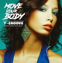 [7月中旬] T-GROOVE - MOVE YOUR BODY(12inch×2)<img class='new_mark_img2' src='//img.shop-pro.jp/img/new/icons14.gif' style='border:none;display:inline;margin:0px;padding:0px;width:auto;' />