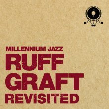 [7月上旬] V.A. - RUFF GRAFT REVISITED (LP)