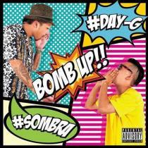 【会員登録すると400円】【通常盤】 Day-G & DJ Sombra / Bomb Up