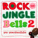 DJ DAISHIZEN (DJ 大自然) / ROCK THE JINGLE BELLS 2
