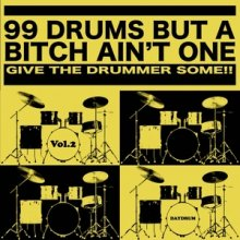 【ドラム・ブレイク集】DAYDRUM - 99 DRUMS BUT A BITCH AIN'T ONE vol.2