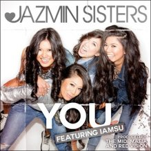 【7月中旬】Jazmin Sisters You (Feat. Iamsu!)/You (Club Remix) [7inch]