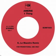 【7月上旬】K, LE MAESTRO - ONE THING REMIX (AMERIE) b/w INSTRUMENTAL (7inch)