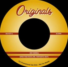 【6月下旬】JOE FARRELL / THE ARTIFACTS - UPON THIS ROCK (EDIT) / WHASSUP NOW MUTHAFUCKA (7inch)