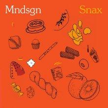 [7月下旬] Mndsgn - Snax [LP]