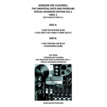 [7月上旬] JOAQUIN JOE CLAUSSELL - UNOFFICIAL EDITS & OVERDUBS SP ADVANCED EDITION vol.2 V1(12inch)