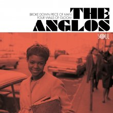 [7月中旬] THE ANGLOS - BROKE DOWN PIECE OF MAN / FOUR WALLS OF GLOOM (7inch)