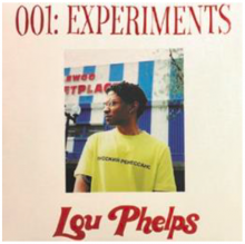 Lou Phelps - 001: EXPERIMENTS (What Time Is It?! / Average)  [Prod. By KAYTRANADA](7inch)