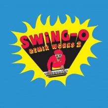 [8月上旬]  SWING-O / remix works2  (RHYMESTER/DAG FORCE) [7inch]