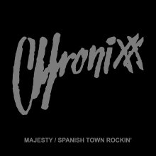 [8月中旬] CHRONIXX - Majesty / Spanish Town Rockin'[7inch]<img class='new_mark_img2' src='//img.shop-pro.jp/img/new/icons14.gif' style='border:none;display:inline;margin:0px;padding:0px;width:auto;' />