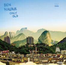 [7月下旬] BEN HAUKE -  ONLY OLD [12inch]<img class='new_mark_img2' src='//img.shop-pro.jp/img/new/icons14.gif' style='border:none;display:inline;margin:0px;padding:0px;width:auto;' />