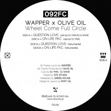[7月中旬] 092FC (Wapper x Olive Oil)  - QUESTION LOVE / ON LIFE FKC [7inch]