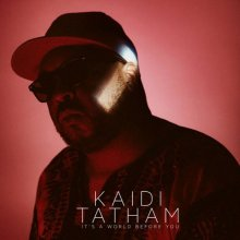 [7月下旬] Kaidi Tatham It's A World Before You [2LP]