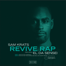 [8月上旬] Sam Krats ft El Da Sensei - Revive Rap [7inch]
