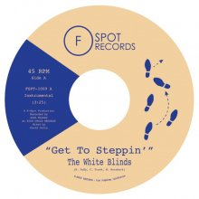 [8月上旬] The White Blinds - Get To Steppin'/Blinded [7inch]<img class='new_mark_img2' src='//img.shop-pro.jp/img/new/icons14.gif' style='border:none;display:inline;margin:0px;padding:0px;width:auto;' />