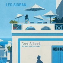 [9月下旬]  LEO SIDRAN - Cool School [The Music of Michael Franks]  [LP]<img class='new_mark_img2' src='//img.shop-pro.jp/img/new/icons14.gif' style='border:none;display:inline;margin:0px;padding:0px;width:auto;' />