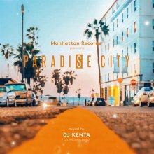 [7月下旬]【Mellow R&B mix】Paradise City - DJ KENTA(ZZ PRODUCTION)