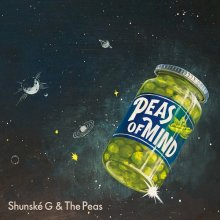 [10月末] Shunské G & The Peas - PEAS OF MIND [LP+7inch]
