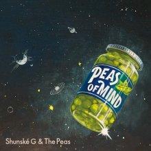 [10月末] Shunské G & The Peas - PEAS OF MIND [LP+7inch]