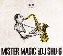 [8月下旬]【Jazz&Sampling Source MIX】DJ SHU-G x 68&BROTHERS - Mister Magic