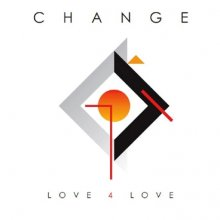 [9月中旬] CHANGE - Love 4 Love [2LP]