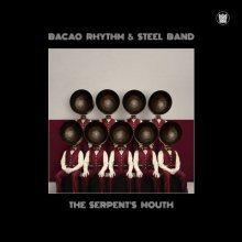 [10月上旬] Bacao Rhythm & Steel Band The Serpent's Mouth   [LP]
