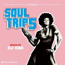 [10月上旬] SOUL TRIP 5 -  DJ EBE (DJ エベ)[Mixcd]