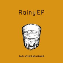 [12月中旬] BASI & THE BASIC BAND - Rainy EP  [LP]<img class='new_mark_img2' src='//img.shop-pro.jp/img/new/icons14.gif' style='border:none;display:inline;margin:0px;padding:0px;width:auto;' />