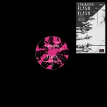 [11月3日発売]  SANABAGUN. - FLASH [12inch]