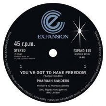 [10月上旬] PHAROAH SANDERS - YOU'VE GOT TO HAVE FREEDOM / GOT TO GIVE IT UP  [12inch]<img class='new_mark_img2' src='//img.shop-pro.jp/img/new/icons14.gif' style='border:none;display:inline;margin:0px;padding:0px;width:auto;' />