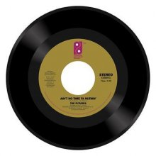 [10月上旬] THE FUTURES - AIN'T NO TIME FA' NUTHIN' + PARTY TIME MAN [7inch]