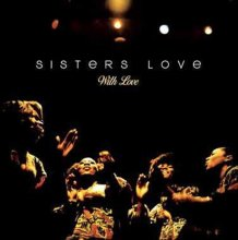 [10月上旬] SISTERS LOVE - WITH LOVE  [LP]