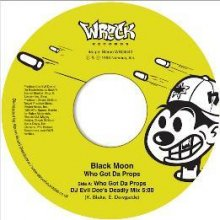 [10月上旬] BLACK MOON - WHO GOT DA PROPS? [7inch]<img class='new_mark_img2' src='//img.shop-pro.jp/img/new/icons14.gif' style='border:none;display:inline;margin:0px;padding:0px;width:auto;' />