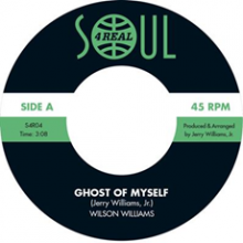 [10月中旬]WILSON WILLIAMS - Ghost of Myself / Don't Let My Foolish Words Keep Us Apart [7inch]