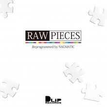 [10月下旬] NAGMATIC - RAW PIECES [mixCD]