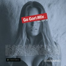 [10月末] 【大人気新譜MIX 】DJ GORI / GO-GORIMIX VOL. OCT'18 (DJ ゴリ)