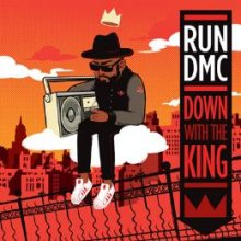 [11月 下旬] RUN DMC - DOWN WITH THE KING[7inch]