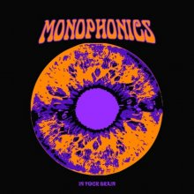 [12月上旬] Monophonics - In Your Brain [2LP]