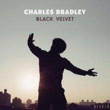 [12月上旬] Charles Bradley - Black Velvet  [LP]