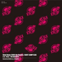 [12月中旬] BOOT CAMP CLIK / THE BEATNUTS - SLOW DOWN 2000(NO DOUBT) / PARTY [7inch]<img class='new_mark_img2' src='//img.shop-pro.jp/img/new/icons14.gif' style='border:none;display:inline;margin:0px;padding:0px;width:auto;' />