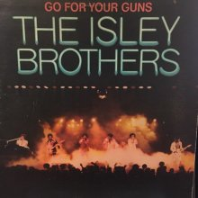 【USED】The Isley Brothers ‎– Go For Your Guns [LP] [ Vinyl: VG+ / Jacket : VG+ ]